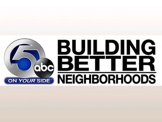 Building Better Neighborhoods-prime time special