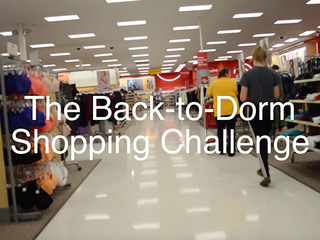 VIDEO: The Back-to-Dorm Shopping Challenge