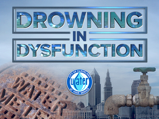 Cleveland water: Drowning in dysfunction