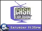Cash Explosion programming change Sept. 23