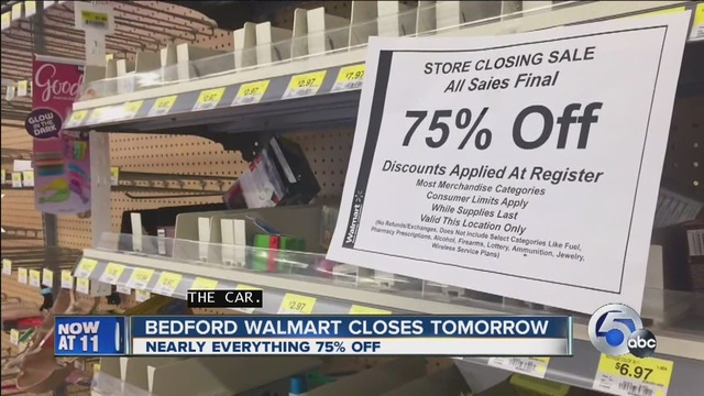 Bedford Walmart Inventory 75 Off Ahead Of Thursday Closing