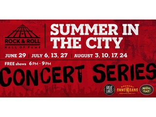 LINE-UP: Rock Hall's Summer in the City concerts